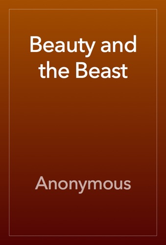 Anonymous - Beauty and the Beast