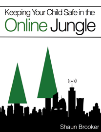 Keeping Your Child Safe in the Online Jungle book