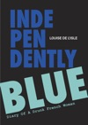 Independently Blue Diary Of A Drunk French Woman