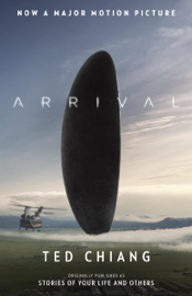 Arrival (Stories of Your Life MTI) book