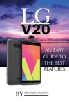 Lg V20 An Easy Guide To The Best Features