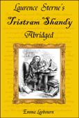 Laurence Sterne's Tristram Shandy, Abridged