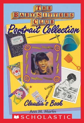 Claudia's Book (The Baby-Sitters Club Portrait Collection)