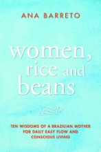 Women, Rice And Beans