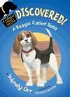DISCOVERED A Beagle Called Bella