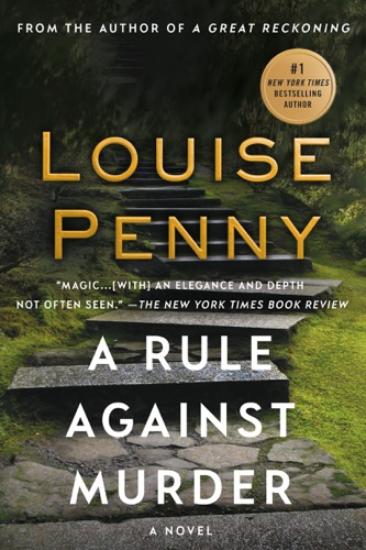 Louise Penny - A Rule Against Murder