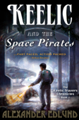Keelic and the Space Pirates
