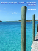Lifetime Journeys: Explore the Bahamas