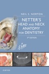 Netters Head And Neck Anatomy For Dentistry E-Book