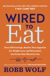 Wired To Eat