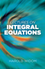 Harold Widom - Lectures on Integral Equations artwork