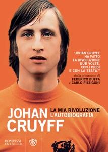 La mia rivoluzione da Johan Cruyff