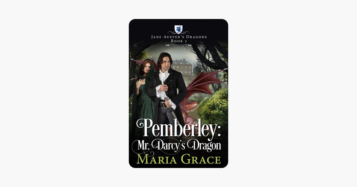 Pemberley: Mr  Darcy's Dragon