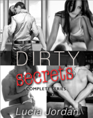 Dirty Secrets - Complete Series
