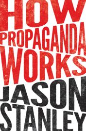 How Propaganda Works book