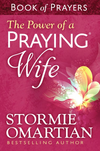 The Power of a Praying® Wife Book of Prayers