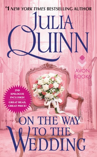 Julia Quinn - On the Way to the Wedding with 2nd Epilogue