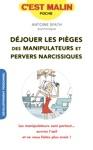 Djouer Les Piges Des Manipulateurs Et Pervers Narcissiques Cest Malin