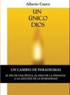 1ed Un Unico Dios Analisis De La Biblia El Motivo De Ser Del Pueblo Elegido