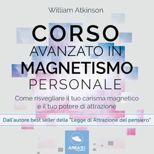Corso avanzato in magnetismo personale Copertina del libro