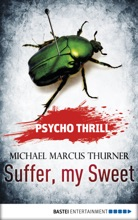 Psycho Thrill - Suffer, my Sweet