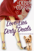 Love, Lies and Dirty Deals