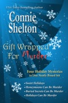Gift Wrapped For Murder Four Holiday Mysteries In One Neatly Boxed Set
