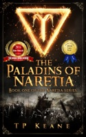 The Paladins of Naretia