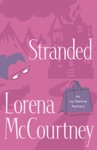 Stranded An Ivy Malone Mystery Book 4