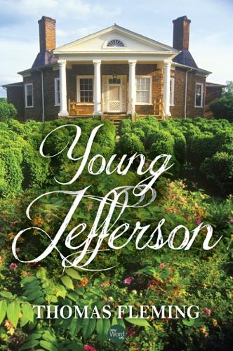 Thomas Fleming - Young Jefferson