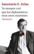 Yo Siempre Creí Que Los Diplomáticos Eran Unos Mamones