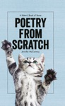 Poetry From Scratch A Kittens Book Of Verse