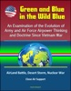 Green and Blue in the Wild Blue: An Examination of the Evolution of Army and Air Force Airpower Thinking and Doctrine Since Vietnam War - AirLand Battle, Desert Storm, Nuclear War, Close Air Support