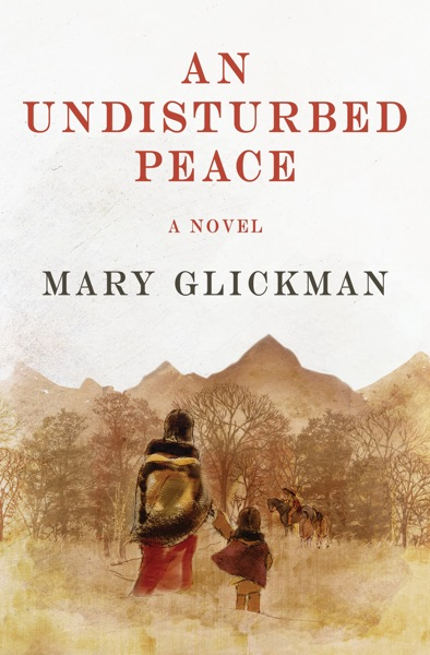 An Undisturbed Peace - Mary Glickman book cover