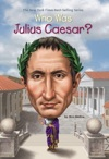 Who Was Julius Caesar