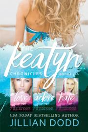The Keatyn Chronicles: Books 4-6 book