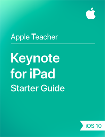 Keynote for iPad Starter Guide iOS 10 book