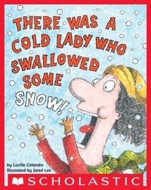 There Was a Cold Lady Who Swallowed Some Snow!: Digital Read Along