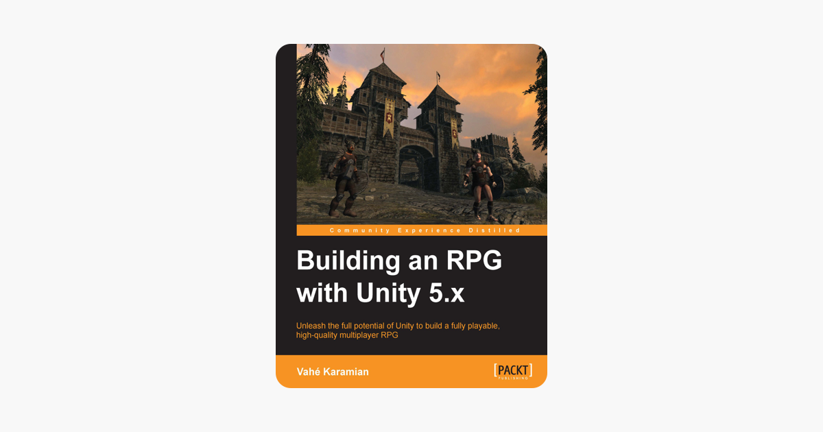 Building an RPG with Unity 5 x