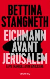 EICHMANN AVANT JERUSALEM