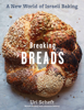 Uri Scheft - Breaking Breads artwork