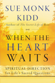 When the Heart Waits book