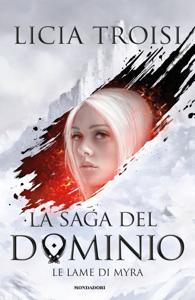 La saga del Dominio - 1. Le lame di Myra Copertina del libro