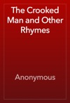 The Crooked Man And Other Rhymes