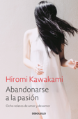 Abandonarse a la pasión Book Cover