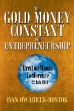 The Gold Money Constant And Entrepreneurship