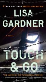 Touch & Go - Lisa Gardner by  Lisa Gardner PDF Download