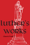 Luthers Works Volume 79 Church Postil V