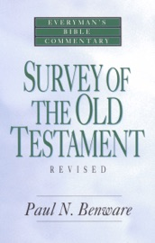 SURVEY OF THE OLD TESTAMENT- EVERYMANS BIBLE COMMENTARY