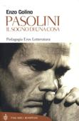 Download and Read Online Pasolini. Il sogno di una cosa